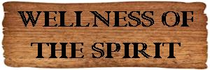 Wellness of the Spirit