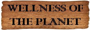Wellness of the Planet